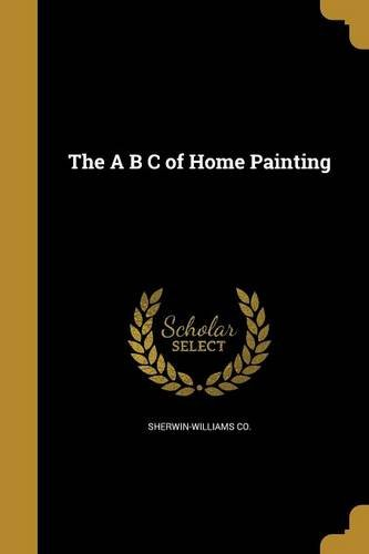 the-a-b-c-of-home-painting