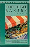 Ideal Bakery (0060971665) by Donald Hall