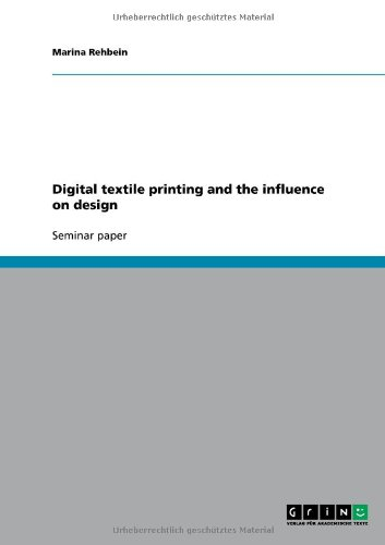 Digital Textile Printing and the Influence on Design
