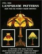 Full Size Lampshade Patterns: 22 Patterns for Swag or Base