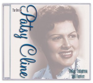 Patsy Cline - Today, Tomorrow and Forever [CASSETTE] - Zortam Music
