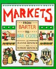 Markets: From Barter to Bar Codes (First Books - Examining the Past) (0531158500) by Bendick, Jeanne