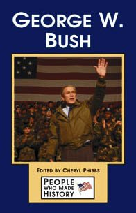 George W Bush (People Who Made History (Paperback))