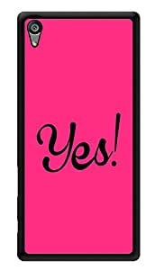 "Humor Gang Yes! Pink Printed Designer Mobile Back Cover For ""Sony Xperia Z5"" (3D, Glossy, Premium Quality Snap On Case)"