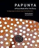 img - for Papunya: A Place Made After the Story: the Beginnings of the Western Desert Painting Movement book / textbook / text book
