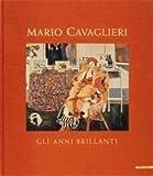 echange, troc aa.vv. - Mario Cavaglieri. Gli anni brillanti. Dipinti, 1912-1922.