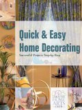 Quick & Easy Home Decorating Successful Projects Step-By-Step