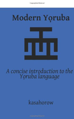 Modern Yoruba: A concise introduction to the Yoruba language