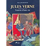 Jules Verne, l&#39;oeuvre d&#39;une vie ! : guide du collectionneur vernienpar Marc Jakubowski