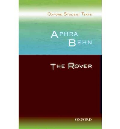 oxford-student-texts-aphra-behn-the-rover-author-diane-maybank-published-on-july-2008