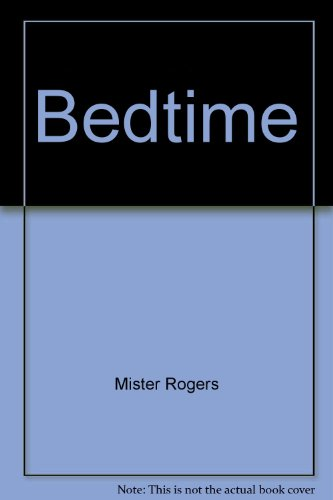 Bedtime (Mister Rogers 1992 compare prices)
