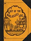 Out of the Molasses Jug (088930002X) by Cindy Davis