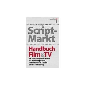 Script-Markt Handbuch Film und TV