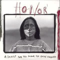 Honor - A Benefit for the Honor the Earth Campaign