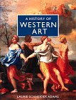 A History of Western Art, Laurie Schneider Adams