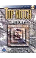 Top Notch Fundamentals with Super CD-ROM and MyTopNotchLab