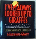 img - for I've Always Looked Up To Giraffes book / textbook / text book