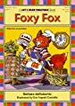 Foxy Fox ((Let's Read Togerther Ser.))