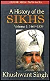 History of the Sikhs, vol 1: 1469-1839.Rep. with Corrections (0195626435) by Singh, Khushwant