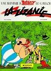 La Zizanie (Asterix and the Roman Agent) (Une Aventure d'Asterix) (French Edition)