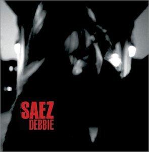 Saez – Debbie (2004) [FLAC]