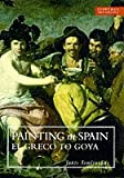img - for Painting in Spain (Everyman Art Library) (Paperback) book / textbook / text book