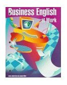 Business English at Work: Instructor's Annotated Edition with CD