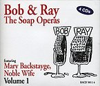 Bob & Ray: The Soap Operas, Volume 1