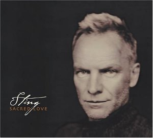 Sting - Sacred Love (SACD) (Japan) - Zortam Music