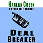 Deal Breaker (       UNABRIDGED) by Harlan Coben Narrated by Jonathan Marosz