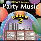 Drew's Famous Party Music, Vol. 2