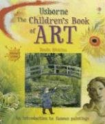 Usborne The Children's Book of Art: Internet Linked, Rosie Dickins