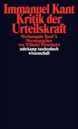 Kritik Der Urteilskraft Werkausgabe (German Edition)
