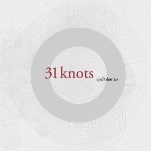 31 Knots - Polemics - Zortam Music
