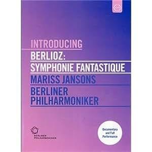 Introducing Berlioz: Symphonie Fantastique [Import]
