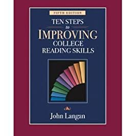 10 Steps to Improving College Reading Skills, by Langan, 5th Edition