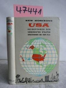 USA. New Horizons. Reiseführer der Vereinigten