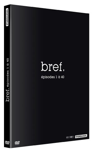 Bref (épisodes 1 à 40) – La série événement de Canal +