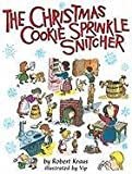 img - for The Christmas Cookie Sprinkle Snitcher book / textbook / text book