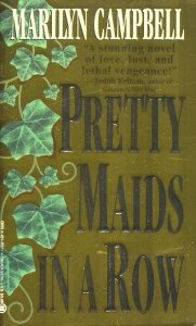 Pretty Maids in a Row, MARILYN CAMPBELL
