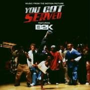 B2K - B2K Presents: You Got Served - Zortam Music