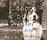 Good Dog, Happy Man (2 LP 180 Gram Vinyl with Bonus CD)