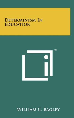 Determinism in Education