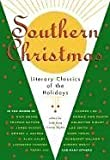 img - for Southern Christmas Literary Classics of the Holidays book / textbook / text book