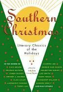 Southern Christmas Literary Classics Of The Holidays