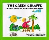 The Green Giraffe (John's Colorful World)