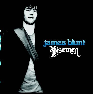 James Blunt - Wiseman [2 Tracks] - Zortam Music