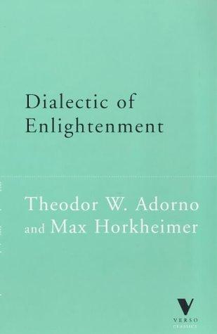 Dialectic of Enlightenment (Verso Classics)