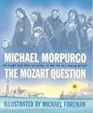 Michael Morpurgo Michael Morpurgo - 4 book set - I Believe in Unicorns; The Mozart Question; This Morning I Met a Whale; The Kites are Flying - RRP £23.96