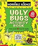 Ugly Bugs Sticker-Activity Book (Horrible Science) (0439955793) by Arnold, Nick